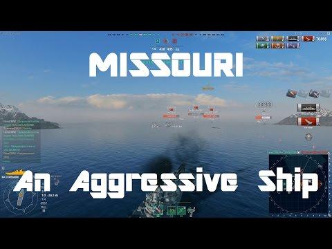 Missouri - An Aggressive Ship For An Aggressive Captain