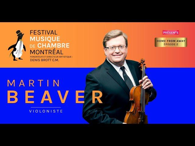 Martin Beaver - Episode 2 - HOME FROM AWAY