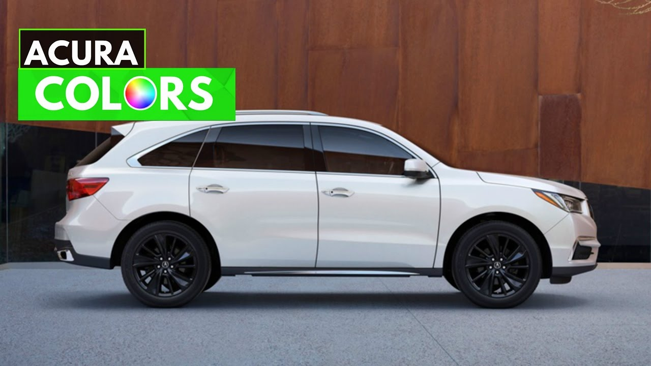 2017 Acura Mdx Paint Colors Interior Trim Youtube