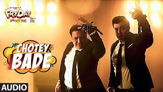 Chotey Bade Full Audio | FRYDAY | Govinda | Varun Sharma | Mika Singh | Ankit Tiwari