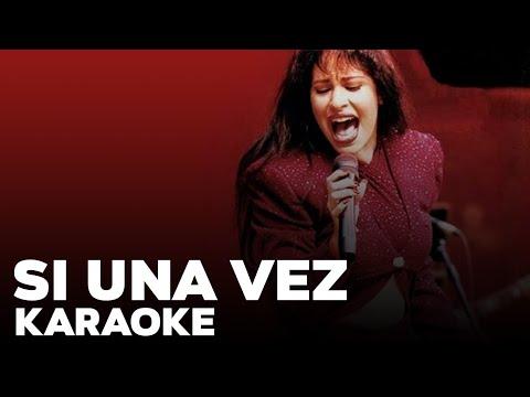 Si una vez- Selena Quintanilla- Karaoke