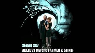 Adele VS Mylène Farmer & Sting - Stolen Sky