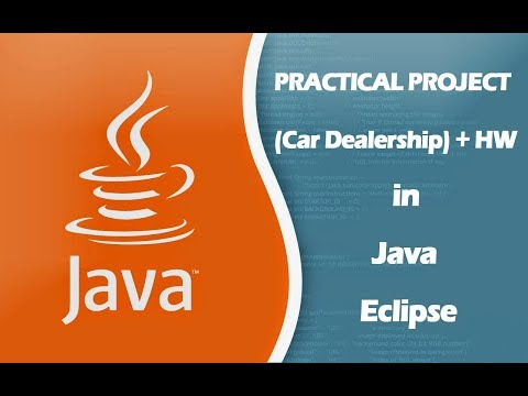 how-to-create-practical-project-(car-dealership)-+-hw-in-java-eclipse