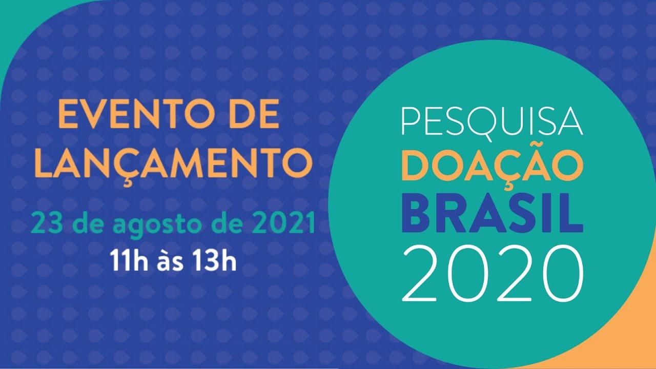Pesquisa Doação Brasil 2020 | Lançamento