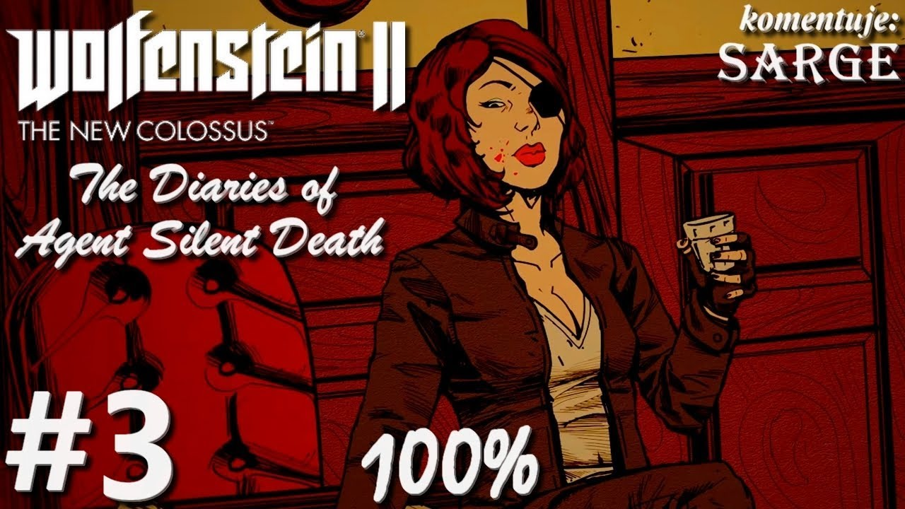 Zagrajmy w Wolfenstein 2: The Diaries of Agent Silent Death DLC (100%) odc. 3 – KONIEC DLC NA 100%