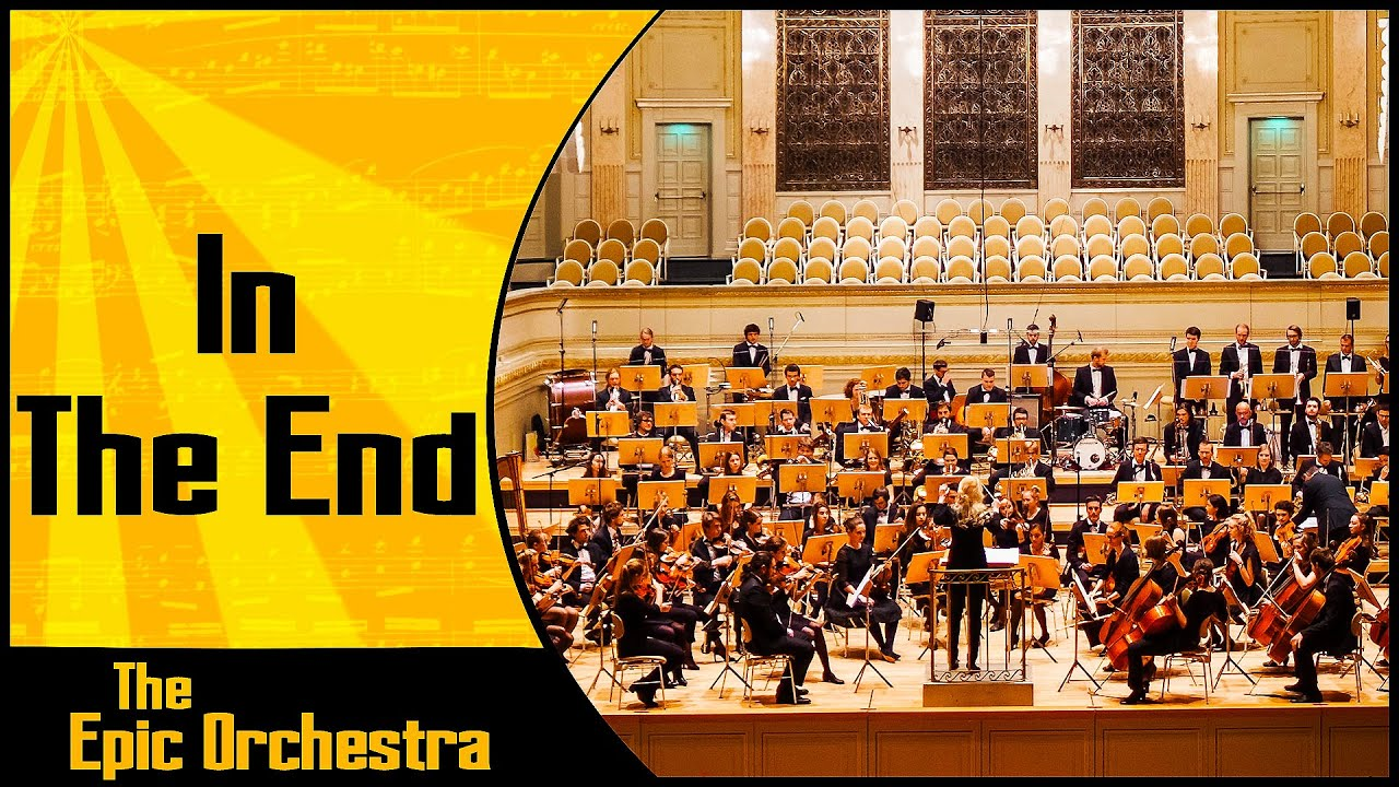 Linkin Park - In The End | Epic Orchestra