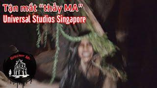 """Tận mắt """"thấy Ma"""" trong Công viên Universal Studios Singapore"""