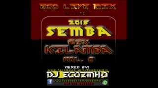 Semba  2015 Mix (Kilamba) Vol.8 - Eco Live Mix Com Dj Ecozinho