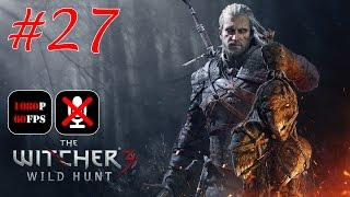 The Witcher 3: Wild Hunt #27 - Опасный Груз