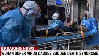 BREAKING: WUHAN VIRUS MAKES PEOPLE DROP DEAD FROM MASSIVE HEART ATTACK AND SEIZURE - SUPER VIRU