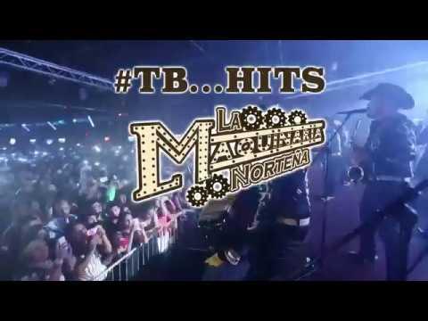 La Maquinaria Norteña - #TB...Hits (Tv Spot)