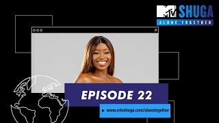 MTV Shuga: Alone Together  Episode 22