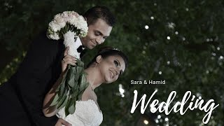 Sara & Hamid Wedding Highlight - OUR WEDDING