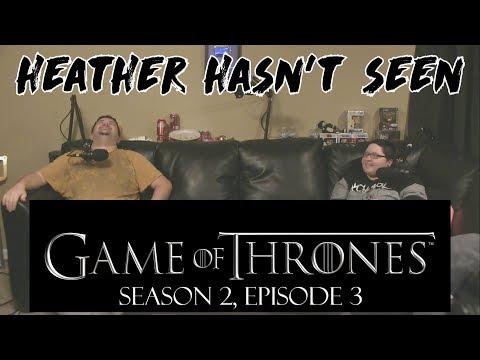 Game of Thrones - Season 2, Episode 3 - Heather Hasn't Seen
