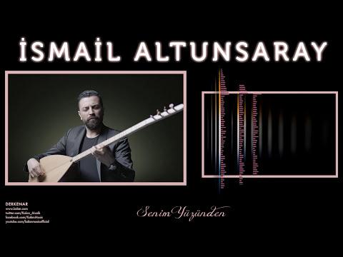 İsmail Altunsaray - Senin Yüzünden [ Derkenar © 2016 Kalan Müzik ]