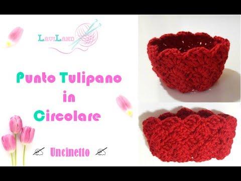Punto Tulipano In Circolare Uncinetto Circular Crocheted Tulip