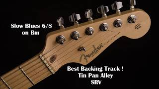Tin Pan Alley Backing Track, SRV, Stevie Ray Vaughan, Blues, minor blues, Bm, slow Blues, guitare.