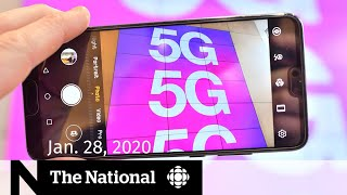WATCH LIVE: The National for Tuesday, Jan. 28 — Risks and rewards of 5G; Helping Canadians in Wuhan