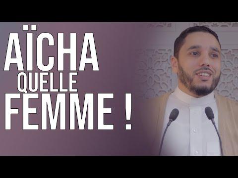 'Aïcha épouse du prophète (salut sur lui), Quel Femme ! Rachid Eljay