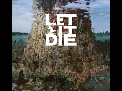 Let It Die soundtrack - Let It Die ~Welcome To The New World~