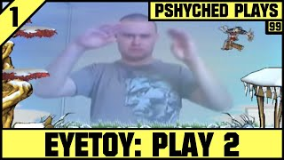 Pshyched Plays PS2 #99 // EyeToy Play 2 [Longplay]