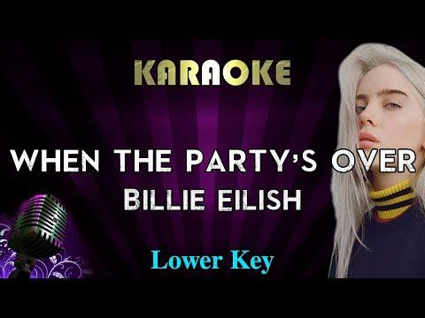 Billie Eilish - When The Party's Over (LOWER Key Karaoke Instrumental)