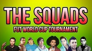 THE SQUADS! - FUT World Cup Tournament - Fifa 14 Ultimate Team