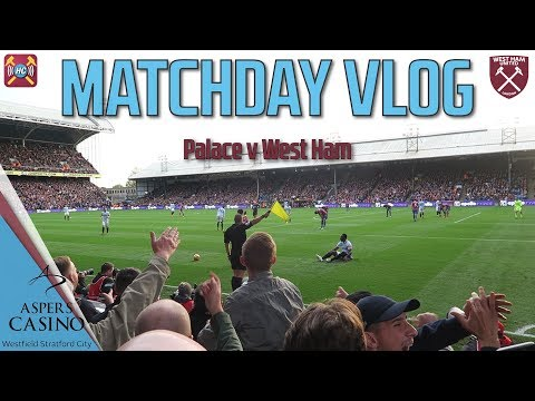 Matchday Vlog | Palace 2 - 2 West Ham | Chicharito & Ayew | Squandered Lead