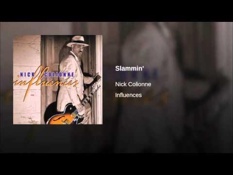 Nick colionne - Slammin