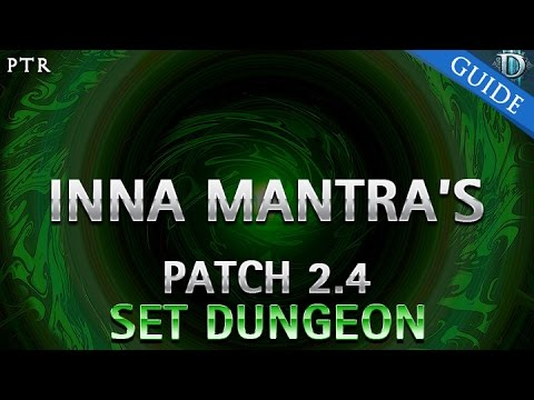 Diablo 3 - Inna's Mantra Set Dungeon Guide Patch 2.4