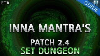 diablo 3 inna s mantra set dungeon guide patch 2 4