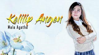 Mala Agatha - Kelilip Angen Mp3