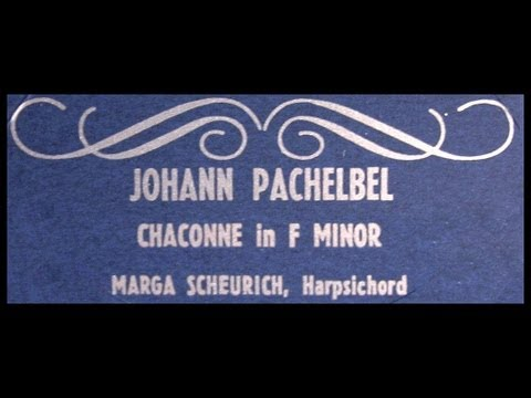 Pachelbel / Marga Scheurich, 1960: Chaconne in F Minor