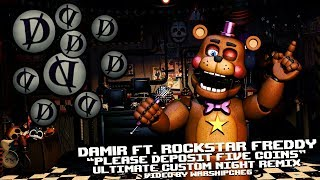 "Dam1R ft. Rockstar Freddy - ""Please Deposit Five Coins"" (UCN Remix)"