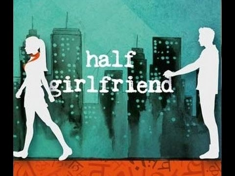 Half Girlfriend Official Trailer - Novel by Chetan Bhagat