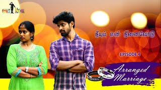 Arranged Marriage | Episode 04 | நீயும் என் நினைவோடு | Once More