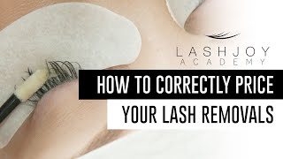 How to Correctly Price Your Lash Removals