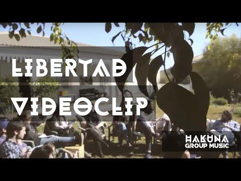 HAKUNA GROUP MUSIC - LIBERTAD (Videoclip)