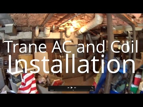 HVAC Installation: Trane AC and Coil With David Larsen (David's First Day) 5 20 15