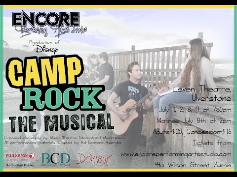 ENCORE || Camp Rock || The Musical from YouTube · Duration:  1 hour 32 minutes 4 seconds