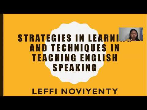 Strategies in Learning and Techniques in Teaching English Speaking