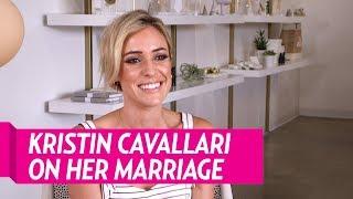 Kristin Cavallari On Her Marriage