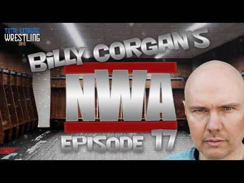 TEW 2016 - Billy Corgan's NWA - Episode 17 - Backstage Planning