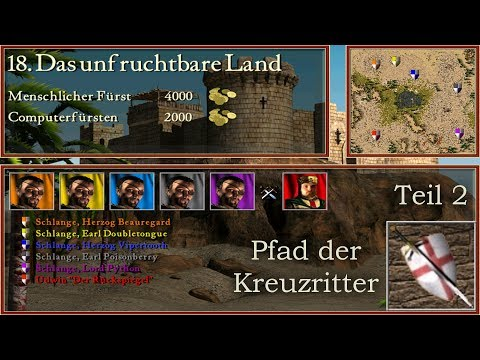 M18: Das Unfruchtbare Land - Teil 2 - Kreuzritter - Stronghold Crusader | Let's Play (German)