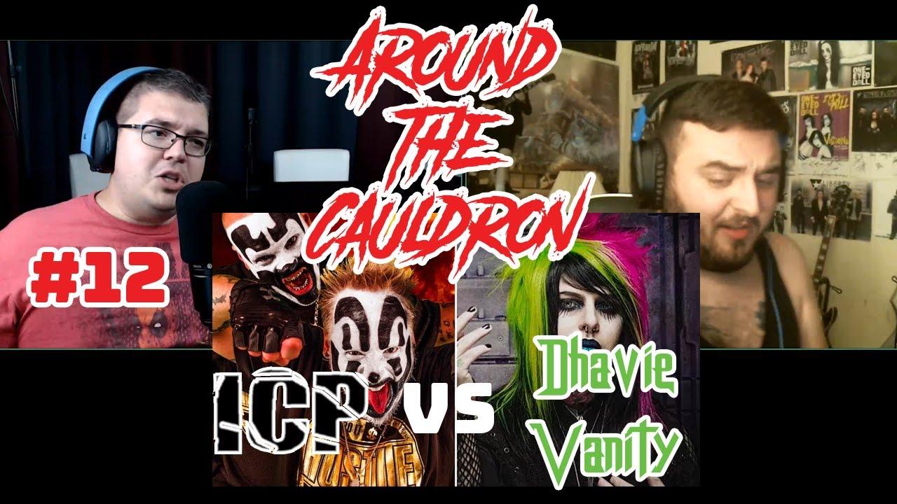 Insane Clown Posse Calls For Dhavie Vanity | Around The Cauldron #12