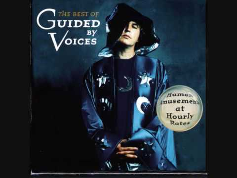 Guided By Voices [ Everywhere with Helicopter ] HD