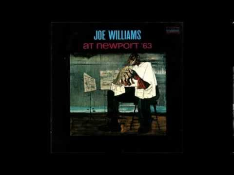 Every Day I Have the Blues  JOE WILLIAMS