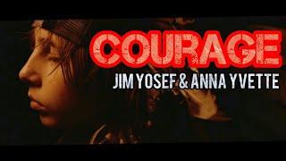 Courage 2018 - Jim Yosef & Anna Yvette