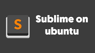How To Install Sublime Text In Ubuntu 2016