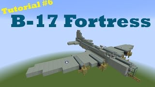 Minecraft Tutorial #6 B-17 Flying Fortress